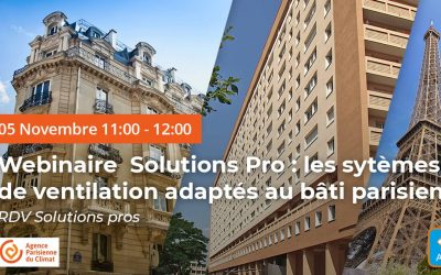 Webinaire : les solutions de ventilation adaptées au bâti parisien